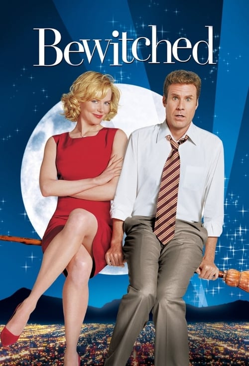 Watch Bewitched (2005) Full Movie