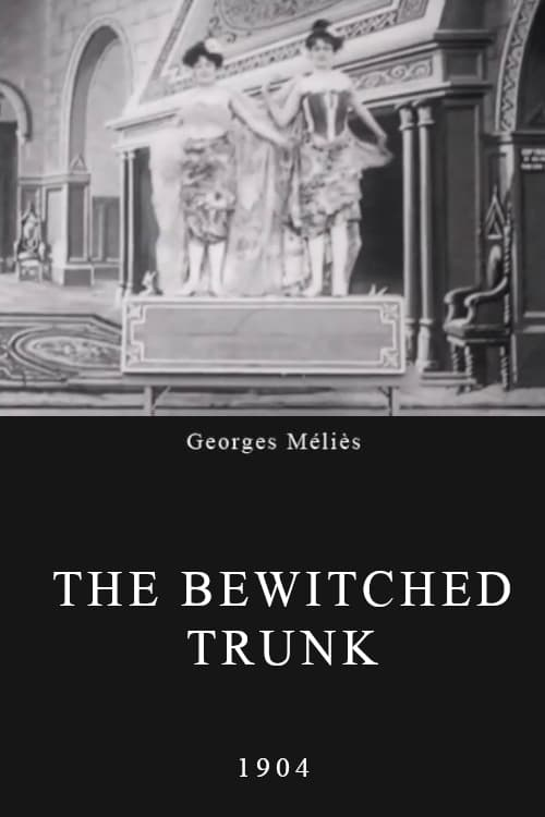 The Bewitched Trunk (1904)