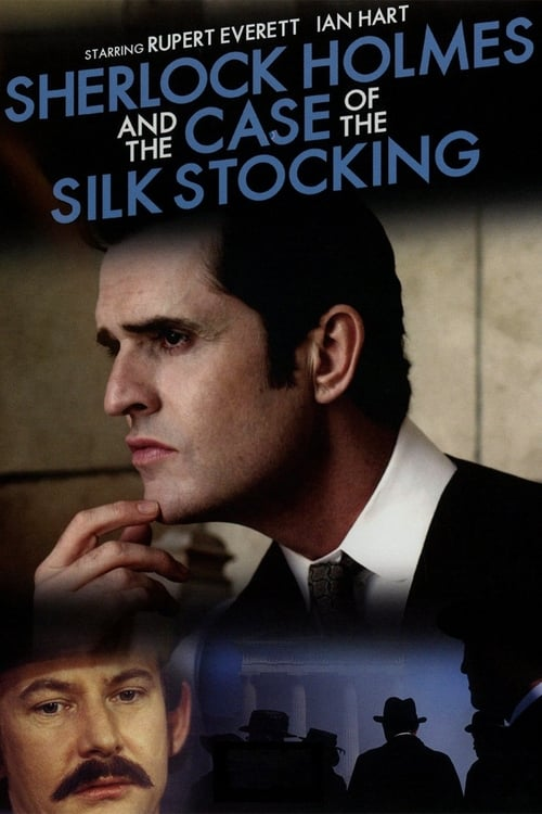 Sherlock Holmes and the Case of the Silk Stocking 2004