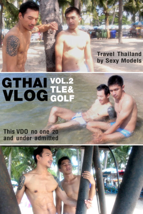 GTHAI VLOG Vol.2 : Tle & Golf (1970)