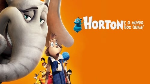 Horton Hears a Who! - A person's a person no matter how small! - Azwaad Movie Database