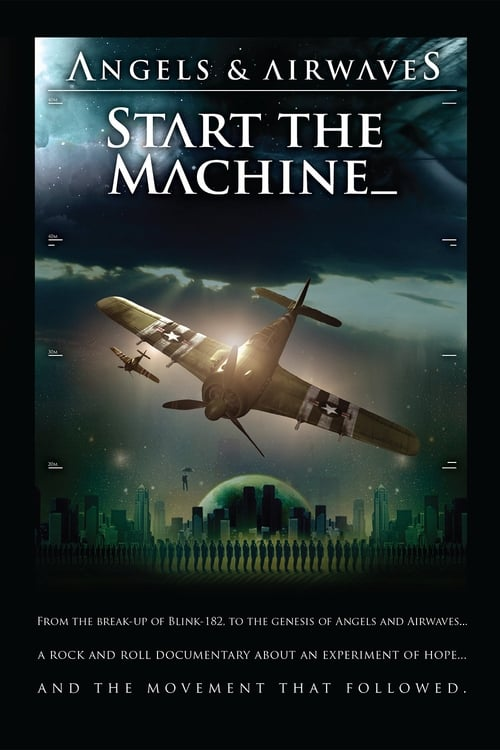 Película Angels &amp Airwaves: Start the Machine Doblada En Español
