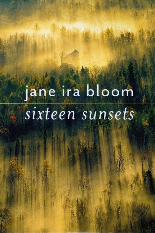 Jane Ira Bloom - Sixteen Sunsets (2013)