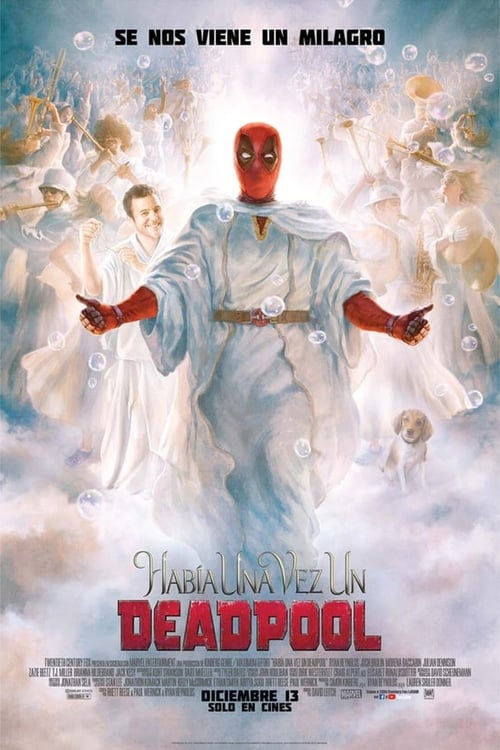 Érase una vez Deadpool [Castellano] [Latino] [dvdrip] [rhdtv] [hd1080] [hd720]