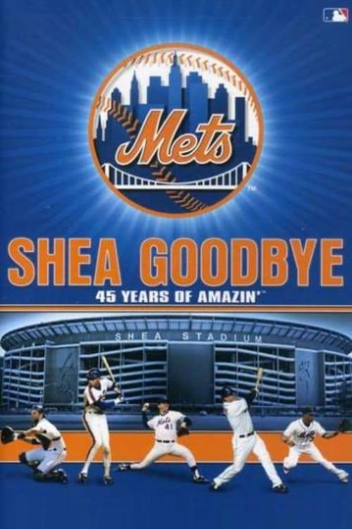 Mira Shea Goodbye: 45 Years of Amazin' Mets En Buena Calidad Hd 1080p