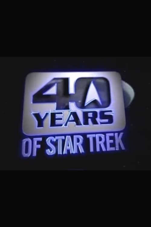 Film 40 Years of Star Trek Gratuit En Ligne