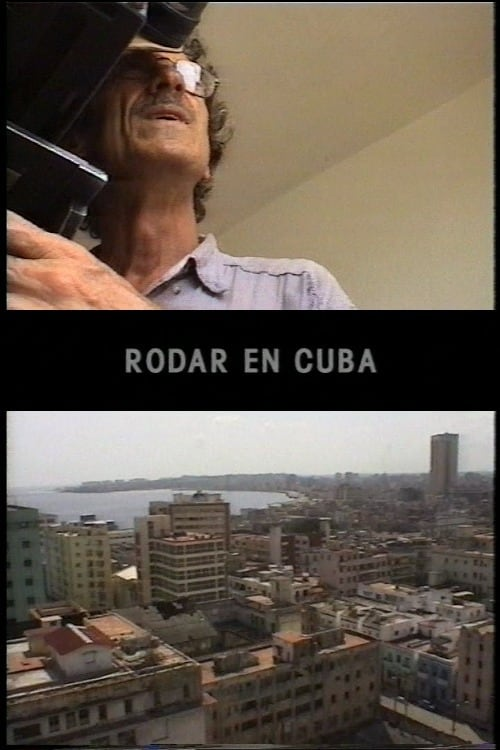 Ver pelicula Rodar en Cuba Online