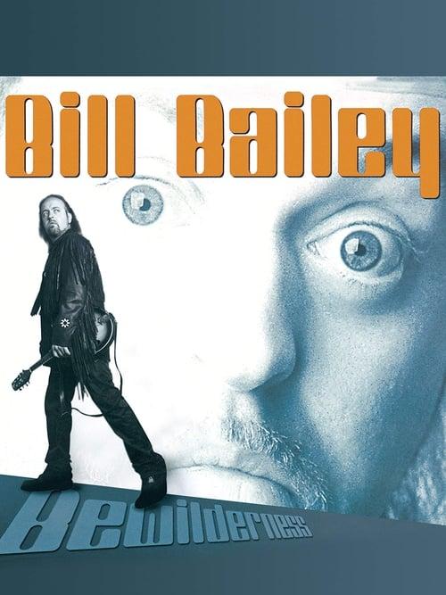 Bill Bailey: Bewilderness (2001) Poster