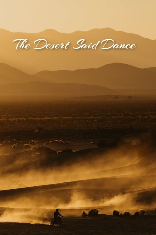 The Desert Said Dance