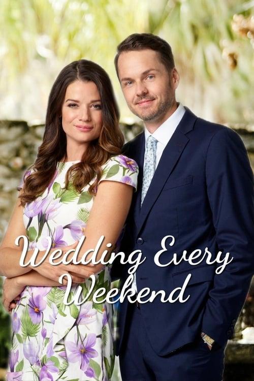 Watch Wedding Every Weekend Online Dailymotion