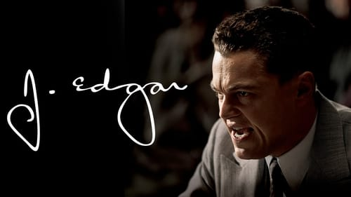 J. Edgar - The most powerful man in the world. - Azwaad Movie Database