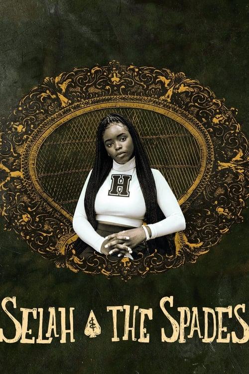 Selah and the Spades ( Selah ve Dostları )
