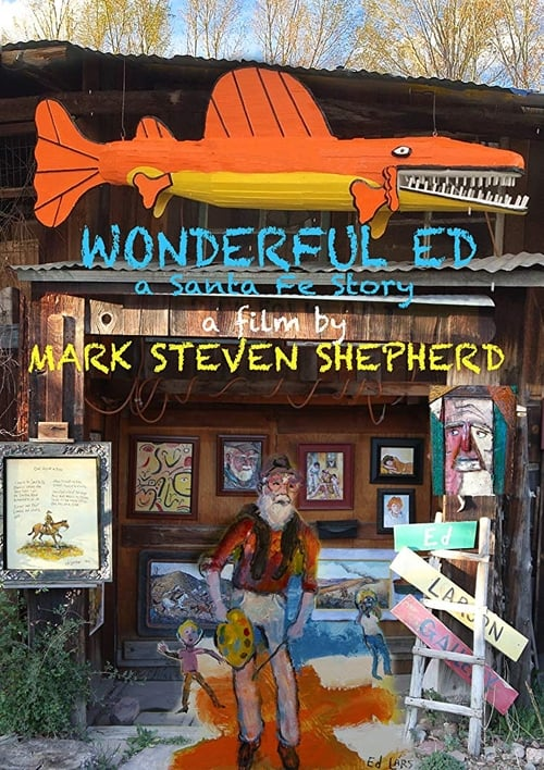 Wonderful Ed: A Santa Fe Story