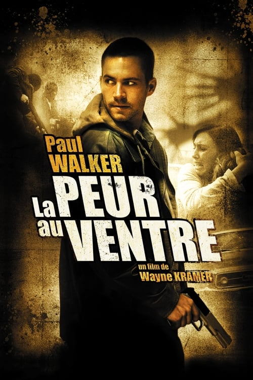 La Peur au ventre (2006)