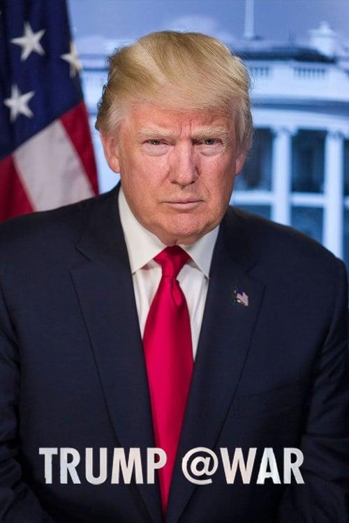 Mira La Película Trump @War En Buena Calidad Gratis