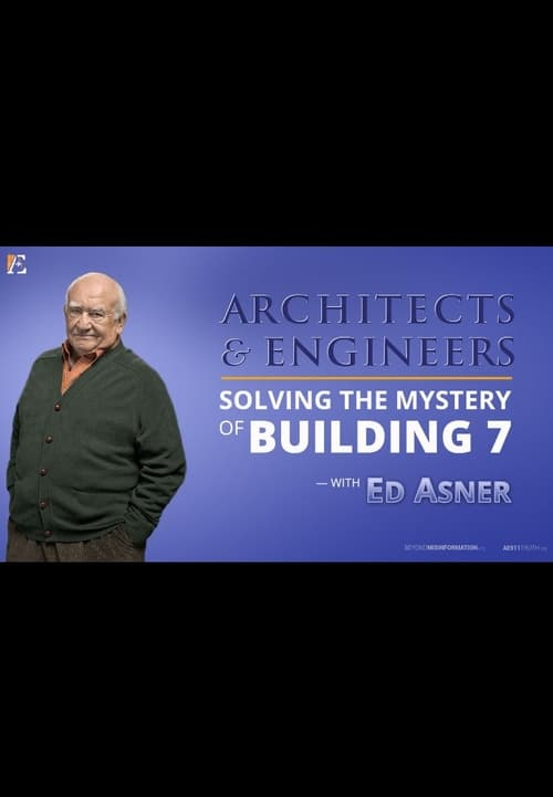 Architects & Engineers: Solving the Mystery of WTC 7