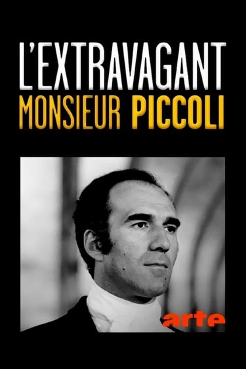 Mira La Película L'extravagant monsieur Piccoli En Buena Calidad