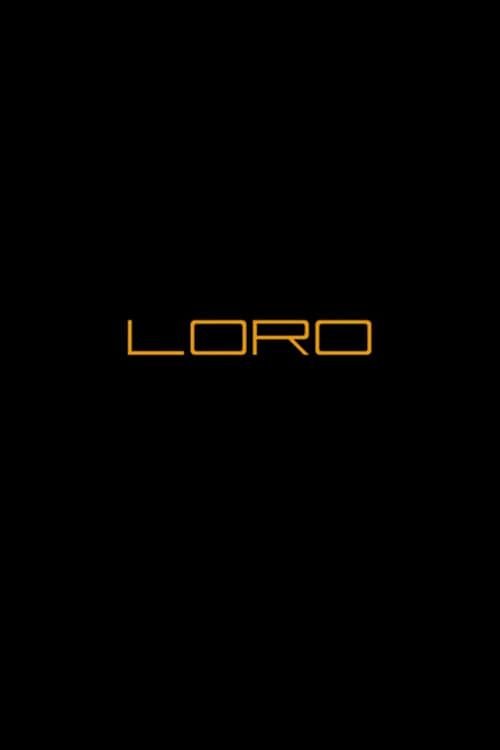 Loro - Part 1