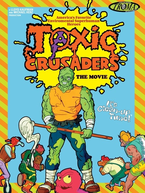 Toxic Crusaders The Movie