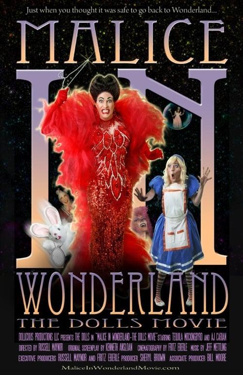 Malice in Wonderland: The Dolls Movie (2010)