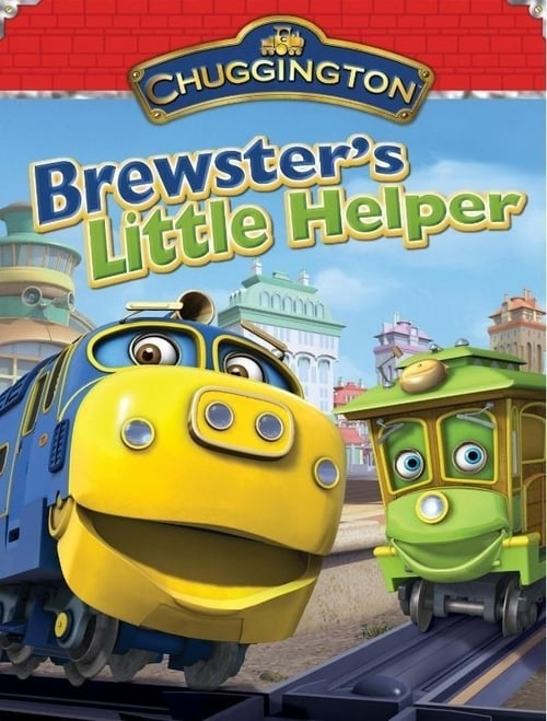 Largescale poster for Chuggington - Brewster's Little Helper