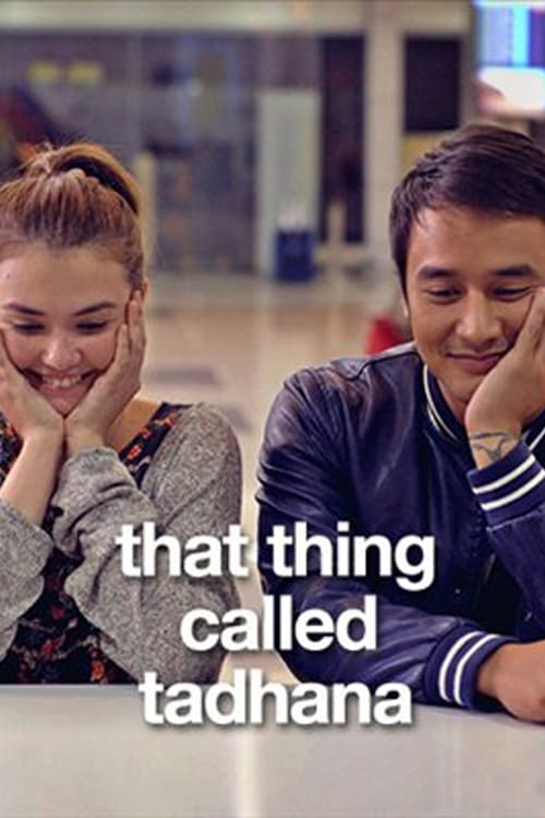 Watch streaming That Thing Called Tadhana
