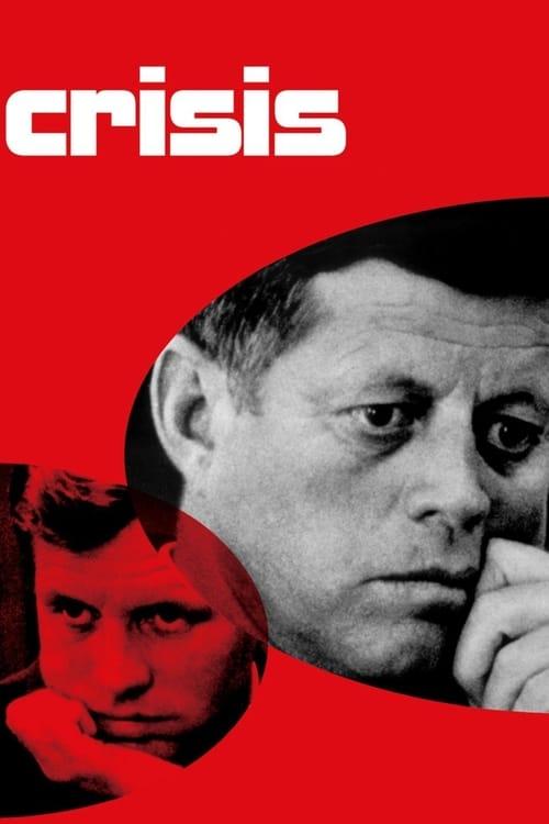 مشاهدة الفيلم Crisis: Behind a Presidential Commitment مجانا على الانترنت
