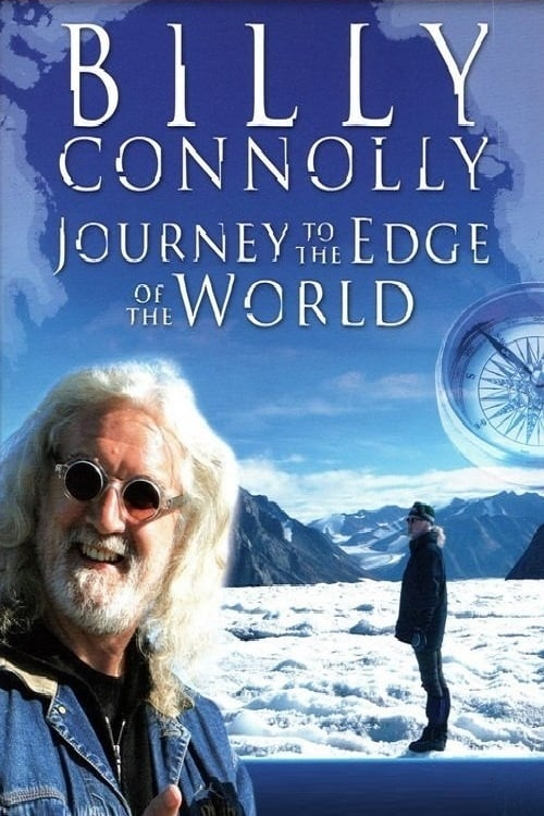 Assistir Billy Connolly: Journey to the Edge of the World Online