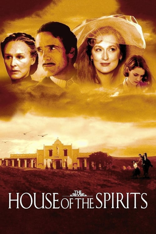 Watch The House of the Spirits (1993) Movie Free Online