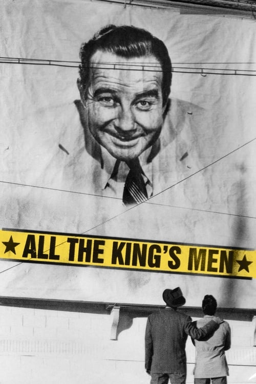 Download All the King's Men (1949) Movie Free Online