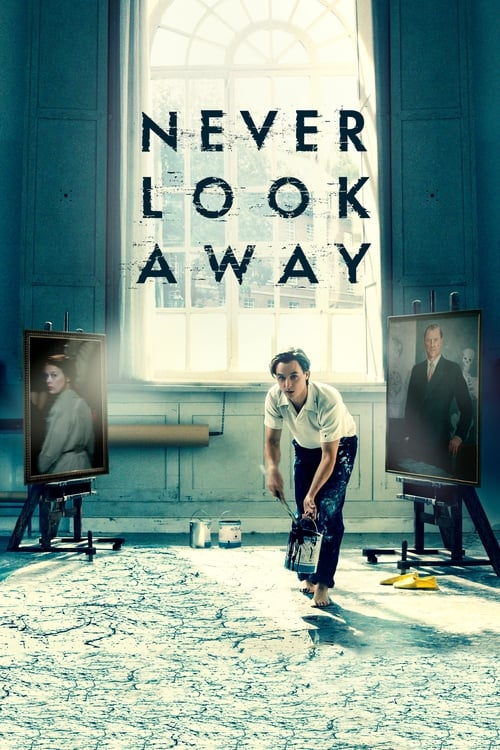 Watch Never Look Away (2018) Full Movie