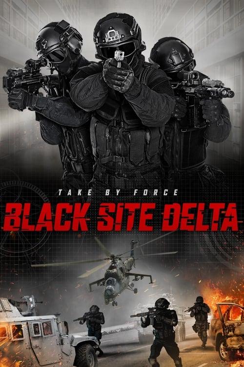 Black Site Delta - Poster