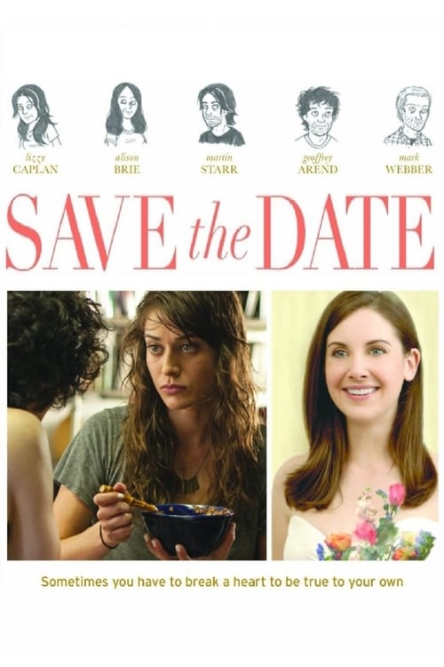 Download Save the Date (2012) Movie Free Online