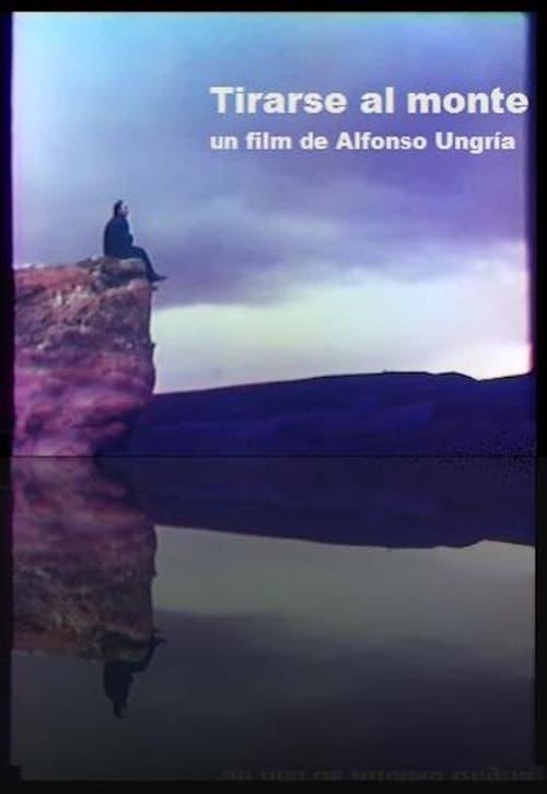 شاهد الفيلم Tirarse al monte باللغة العربية على الإنترنت