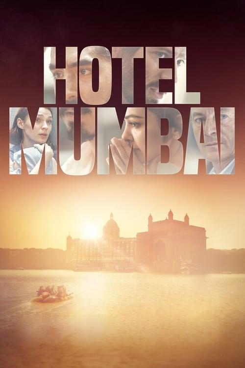 Télécharger $ Hotel Mumbai Film en Streaming VOSTFR