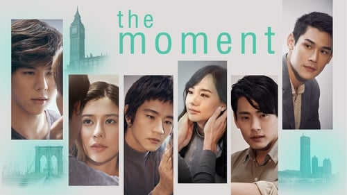 The Moment (2017)