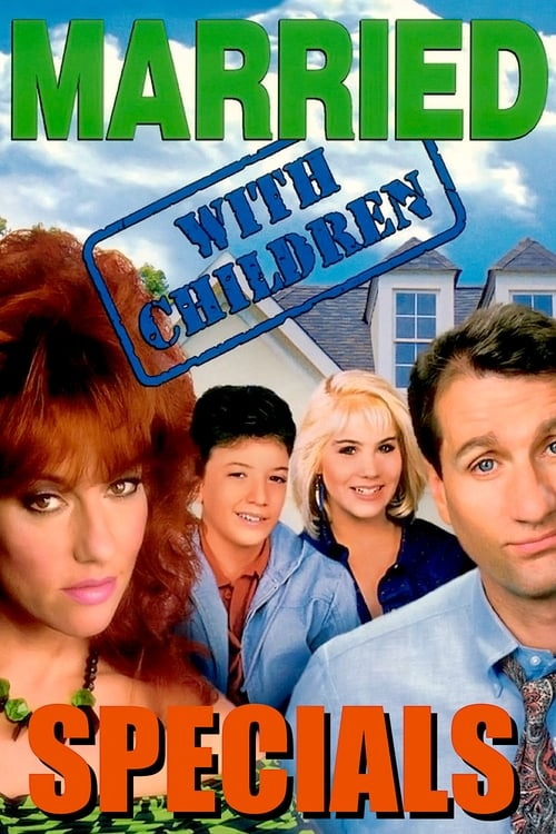 Married... with Children: Specials
