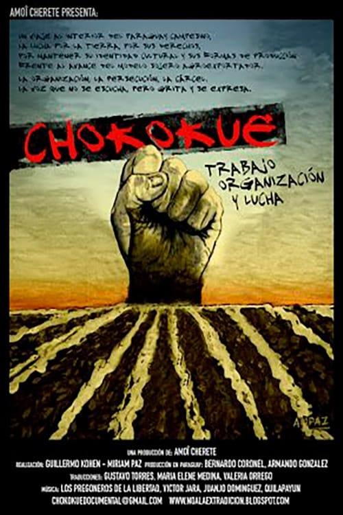 Regarder Chokokue. Trabajo, Organización y Lucha Entièrement Dupliqué