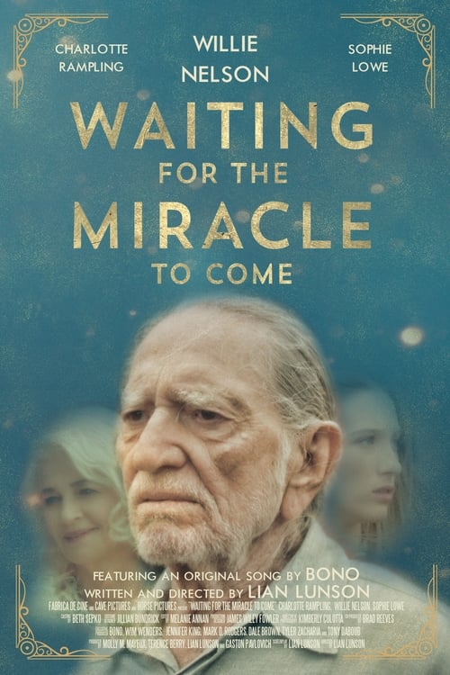 Filme Waiting for the Miracle to Come Em Português Online