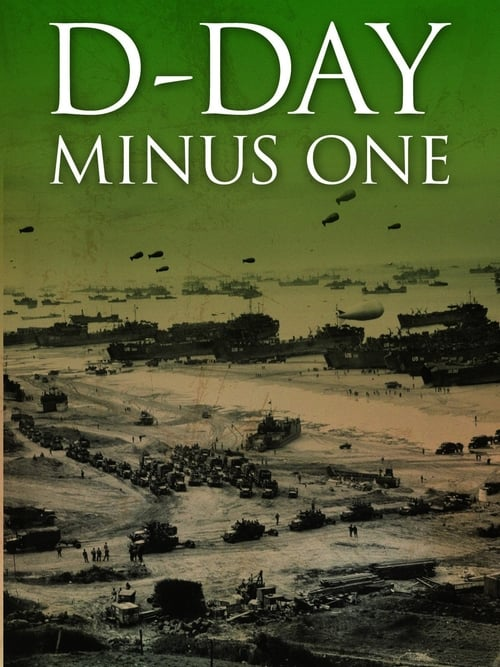 D-Day Minus One