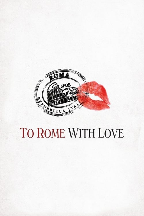 Watch To Rome with Love (2012) Movie Free Online