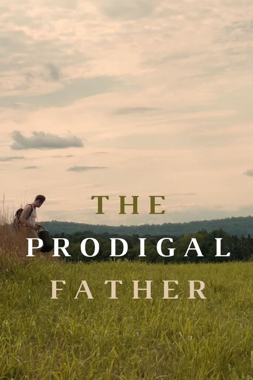 The Prodigal Father Online HBO 2017
