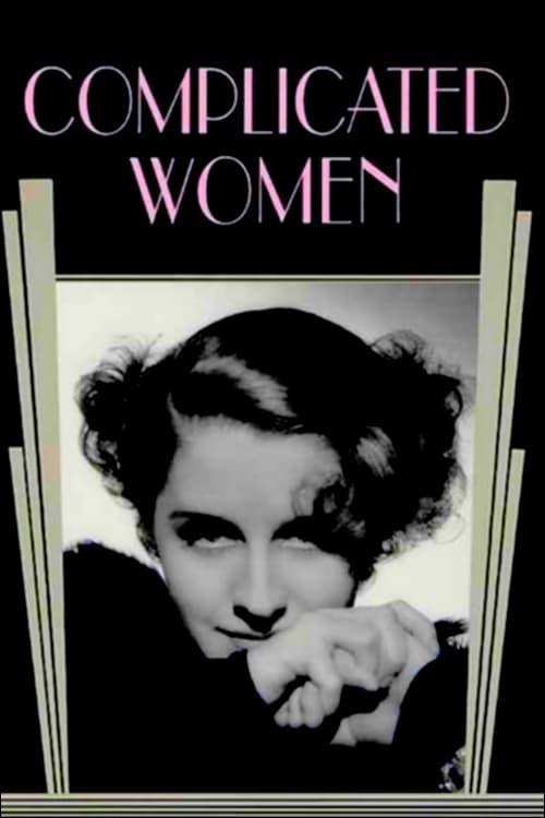 Mira La Película Complicated Women Gratis En Línea