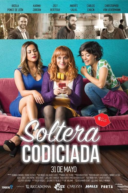 Soltera Codiciada [Vose] [hd1080]