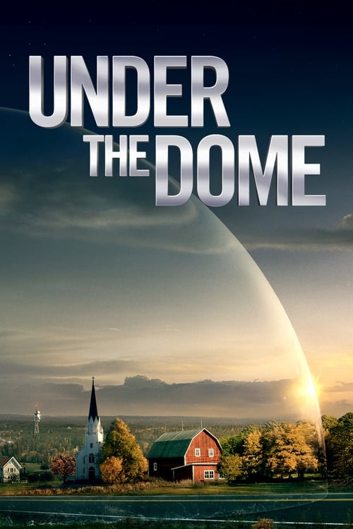 Under the Dome movie poster
