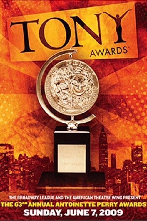 Tony Awards: The 63rd Annual Tony Awards