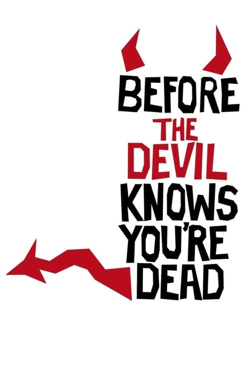 Watch Before the Devil Knows You're Dead (2007) Best Quality Movie