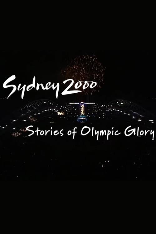 Mira Sydney 2000: Stories of Olympic Glory En Buena Calidad Hd 720p