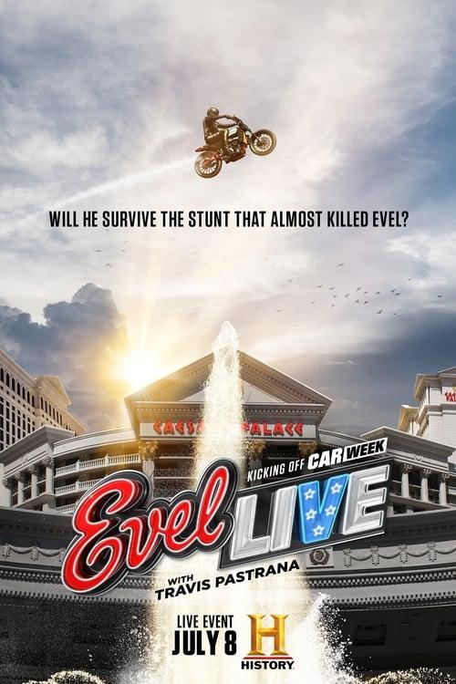 Evel Live