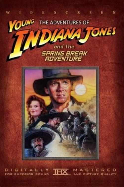 Mira La Película The Adventures of Young Indiana Jones: Spring Break Adventure Doblada Por Completo